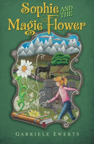 9781511842310: Sophie and the Magic Flower