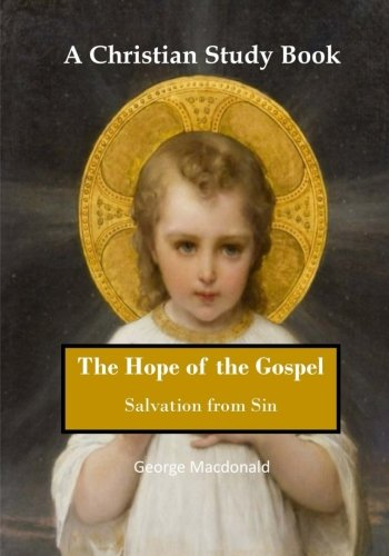 The Hope of the Gospel: Salvation from Sin (Paperback)
