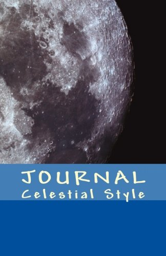 9781511844222: JOURNAL Celestial Style: Log Book / Travel Journal / Diary / Notebook – Unique Design