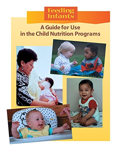9781511845892: Feeding Infants: A Guide for Use in the Child Nutrition Programs (Black and White)