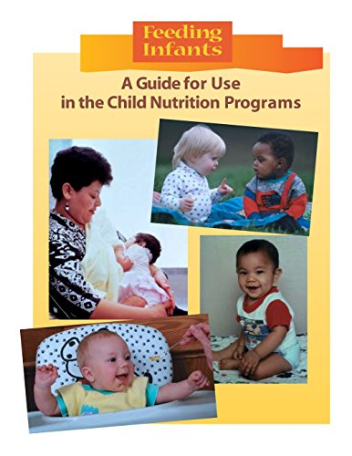 9781511845908: Feeding Infants: A Guide for Use in the Child Nutrition Programs (Color)
