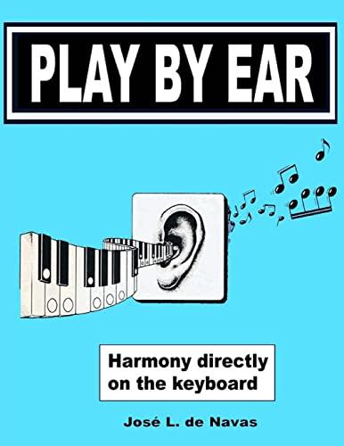 9781511848824: Play by Ear (de Navas) (Volume 1)