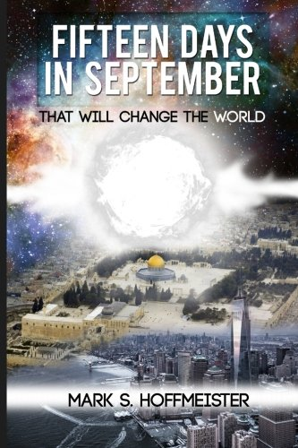 9781511849340: Fifteen Days in September That Will Change the World