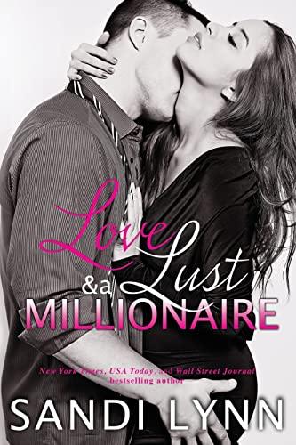 Love, Lust & A Millionaire: Lynn, Sandi