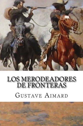 9781511849975: Los Merodeadores de Fronteras