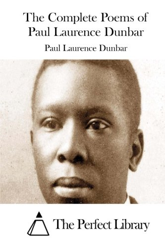 9781511850025: The Complete Poems of Paul Laurence Dunbar