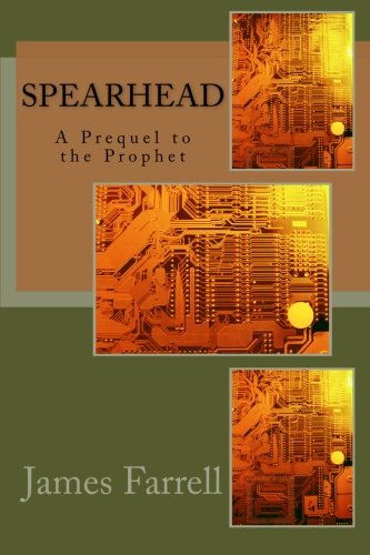 9781511850346: Spearhead: A Prequel to the Prophet (Volume 8)