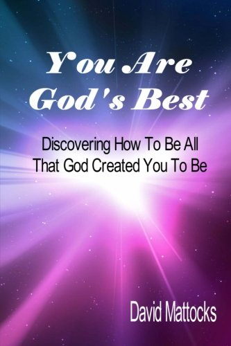 9781511850933: You Are God's Best