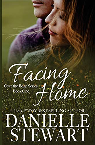 9781511851022: Facing Home (Over the Edge Series) (Volume 1)