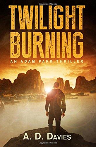 9781511851060: Twilight Burning: An Adam Park Thriller (Volume 1)