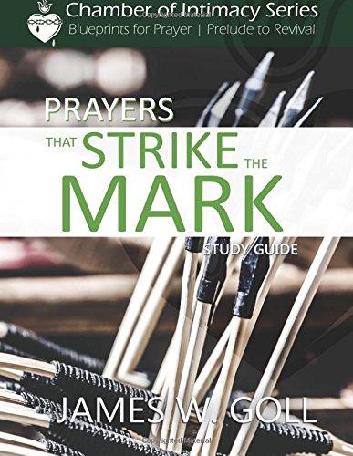 9781511851169: Prayers that Strike the Mark Study Guide