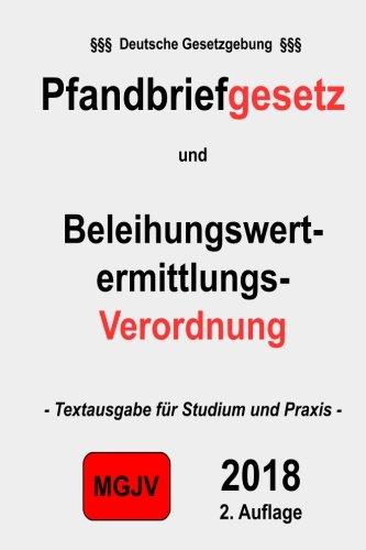 9781511852098: Pfandbriefgesetz (PfandBG) Beleihungswertermittlungsverordnung (BelWertV)