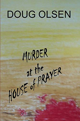 9781511853477: Murder at the House of Prayer