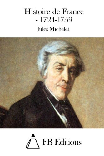 9781511853989: Histoire de France - 1724-1759 (French Edition)