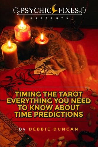 9781511855433: Timing the Tarot: Everything you need to know about Time Predictions