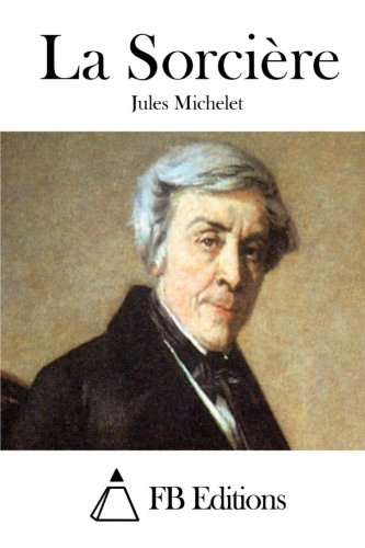 9781511855808: La Sorcière (French Edition)