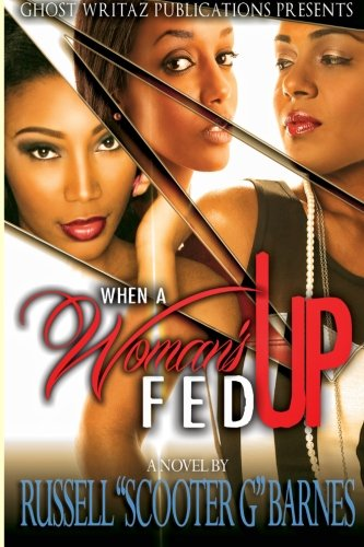 9781511856522: When A Woman's Fed Up