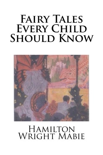 9781511858885: Fairy Tales Every Child Should Know