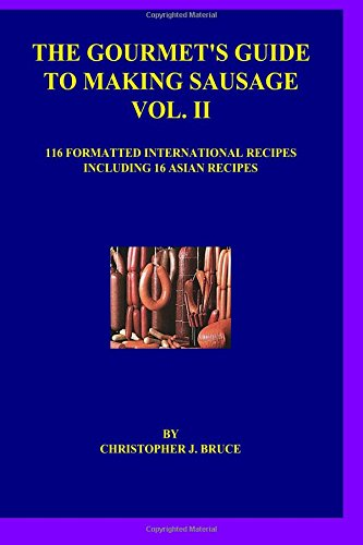 9781511859219: The Gourmet's Guide to Making Sausage Vol. II (Volume 2)