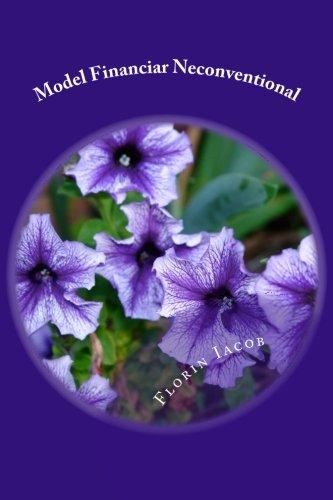 9781511860017: Model Financiar Neconventional (Romanian Edition)