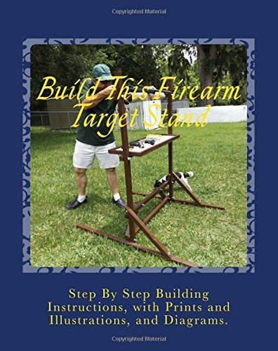9781511861564: Build This Firearm Target Stand