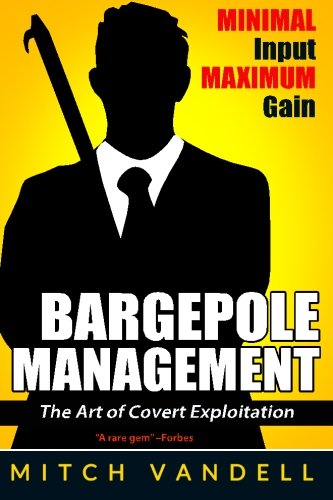 9781511861809: Bargepole Management - Books I, II & III: The Theory and Application