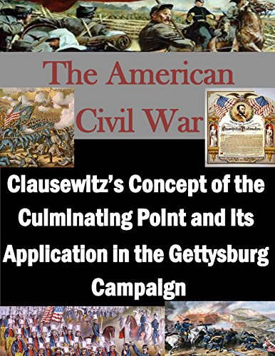 9781511862066: Clausewitz's Concept of the Culminating Point and its Application in the Gettysburg Campaign (The American Civil War)