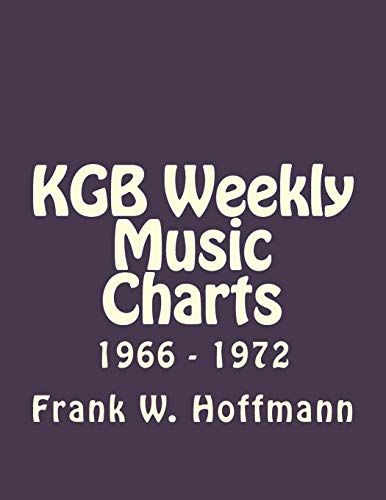 9781511862400: KGB Weekly Music Charts: 1966 - 1972