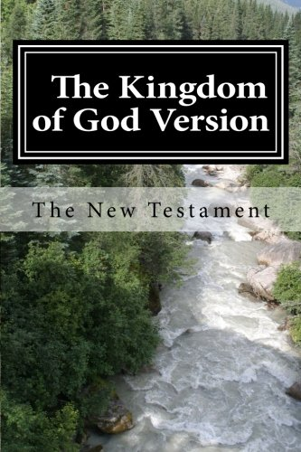 9781511863315: The Kingdom of God Version.: The New Testament