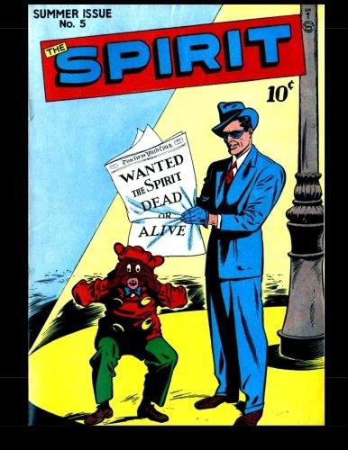 9781511863735: The Spirit #5: 1946 Superhero Comic