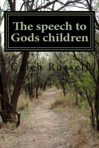 9781511864312: The speech to Gods children