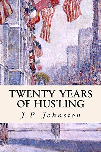 9781511864930: Twenty Years of Hus'ling