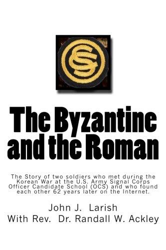 The Byzantine and the Roman: The Story: Larish, MR John