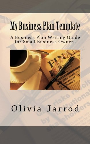 9781511865708: My Business Plan Template: A Business Plan Writing Guide for Start Ups