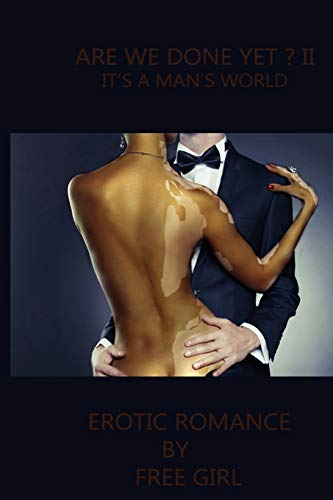9781511866460: Are We Done Yet? II: It's a Man's World (Volume 2)