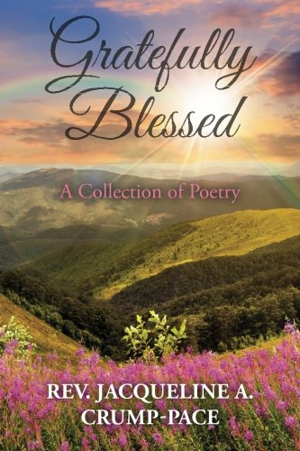 9781511866774: Gratefully Blessed: A Collection of Poetry