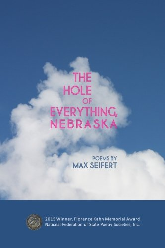 9781511867900: The Hole of Everything, Nebraska