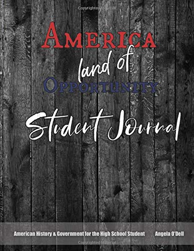 9781511867986: America, Land of Opportunity Student Journal: A Living History of Our World