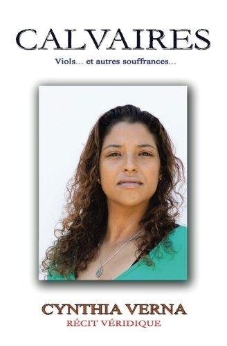 9781511868907: Calvaires: Viols... et autres souffrances (Volume 1) (French Edition)