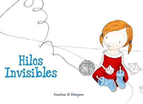 9781511869188: Hilos Invisibles (Spanish Edition)