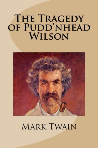 puddin head wilson Pudd'nhead wilson (1894) is a novel by american writer mark twain its central  intrigue revolves around two boys—one, born into slavery, with 1/32 black.