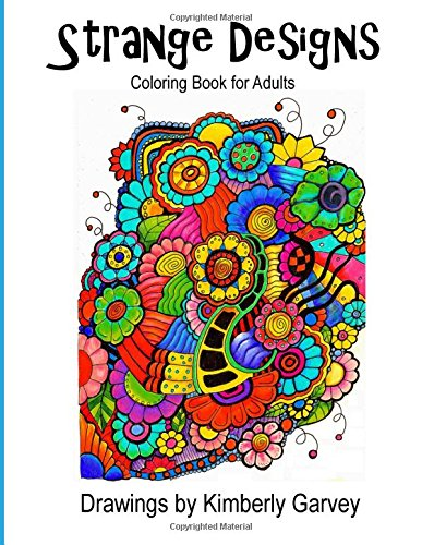 Strange Designs: Coloring Book for Adults: Garvey, Kimberly