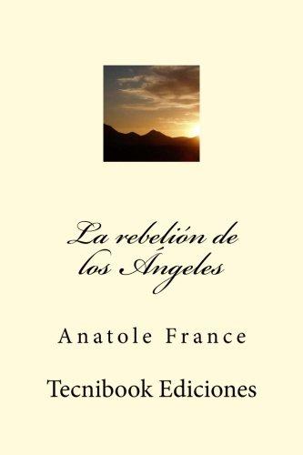 9781511870801: La rebelión de los Ángeles