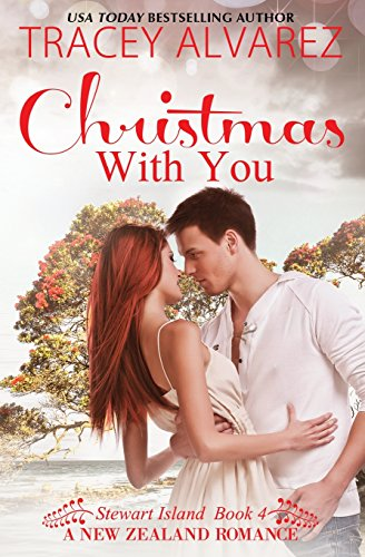 9781511870818: Christmas With You (Due South: a Sexy New Zealand Romance)