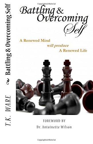 9781511871372: Battling & Overcoming Self