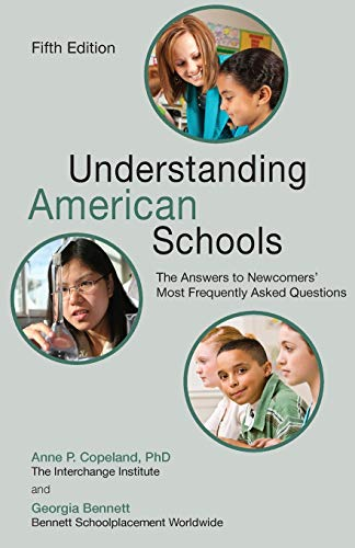9781511872102: Understanding American Schools: The Answers to Newcomers' Most Frequently Asked Questions