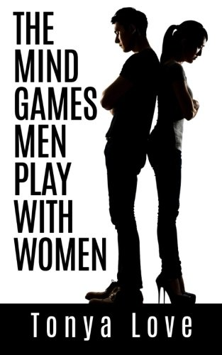 9781511872485: The Mind Games Men Play With Women