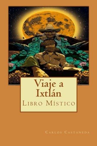 9781511874311: Viaje a Ixtlán