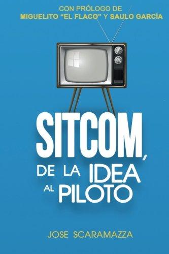 9781511874946: SITCOM, De la Idea al Piloto (Spanish Edition)