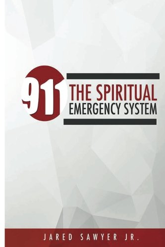911: The Spiritual Emergency System: Jared Andre' Sawyer Jr